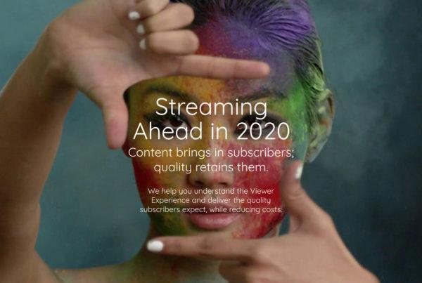 Streaming ahead in 2020