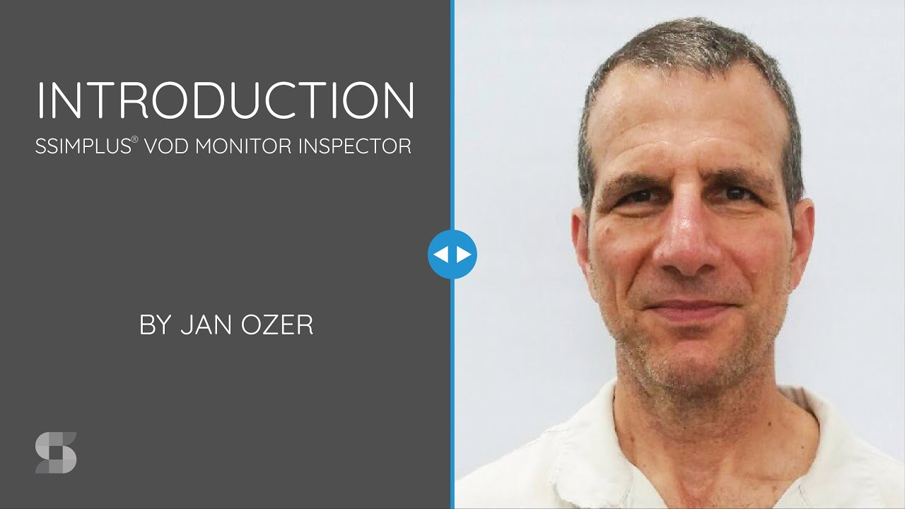 Introduction to SSIMPLUS VOD Monitor Inspector with a headshot of Jan Ozer